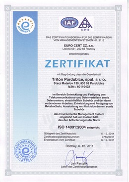 ISO 9001:2008, ISO 14001:2004, BS OHSAS 18001:2007